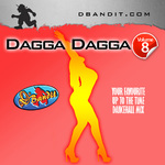 DAGGA DAGGA VOLUME 8 - dancehall reggae podcast mixtape