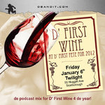 D FIRST WINE - new 2012 soca podcast mixtape