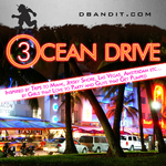 OCEAN DRIVE 03 - Electro/Dance/Pop Podcast
