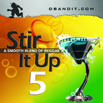 STIR IT UP VOLUME 5 - reggae podcast