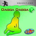 DAGGA DAGGA VOLUME 7 - dancehall reggae podcast