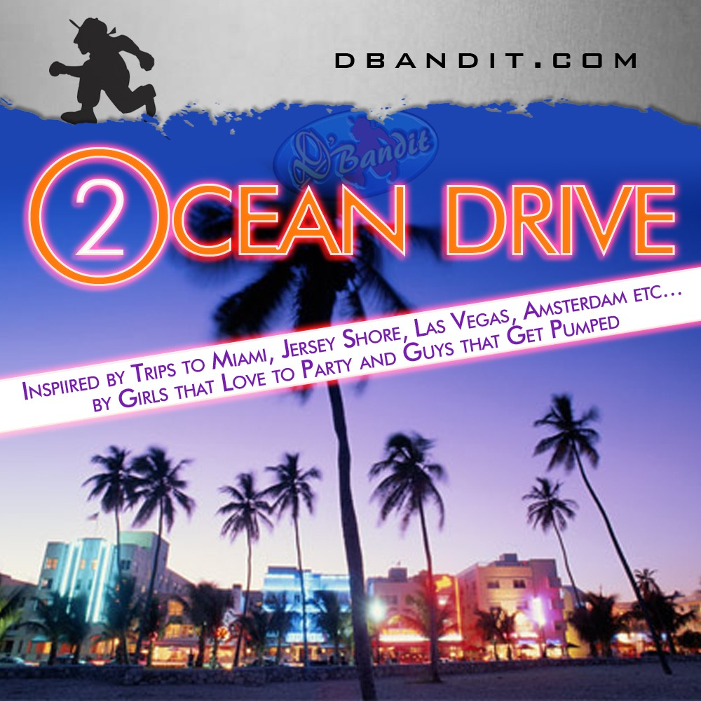 OCEAN DRIVE 02 - Electro/Dance/Pop Podcast