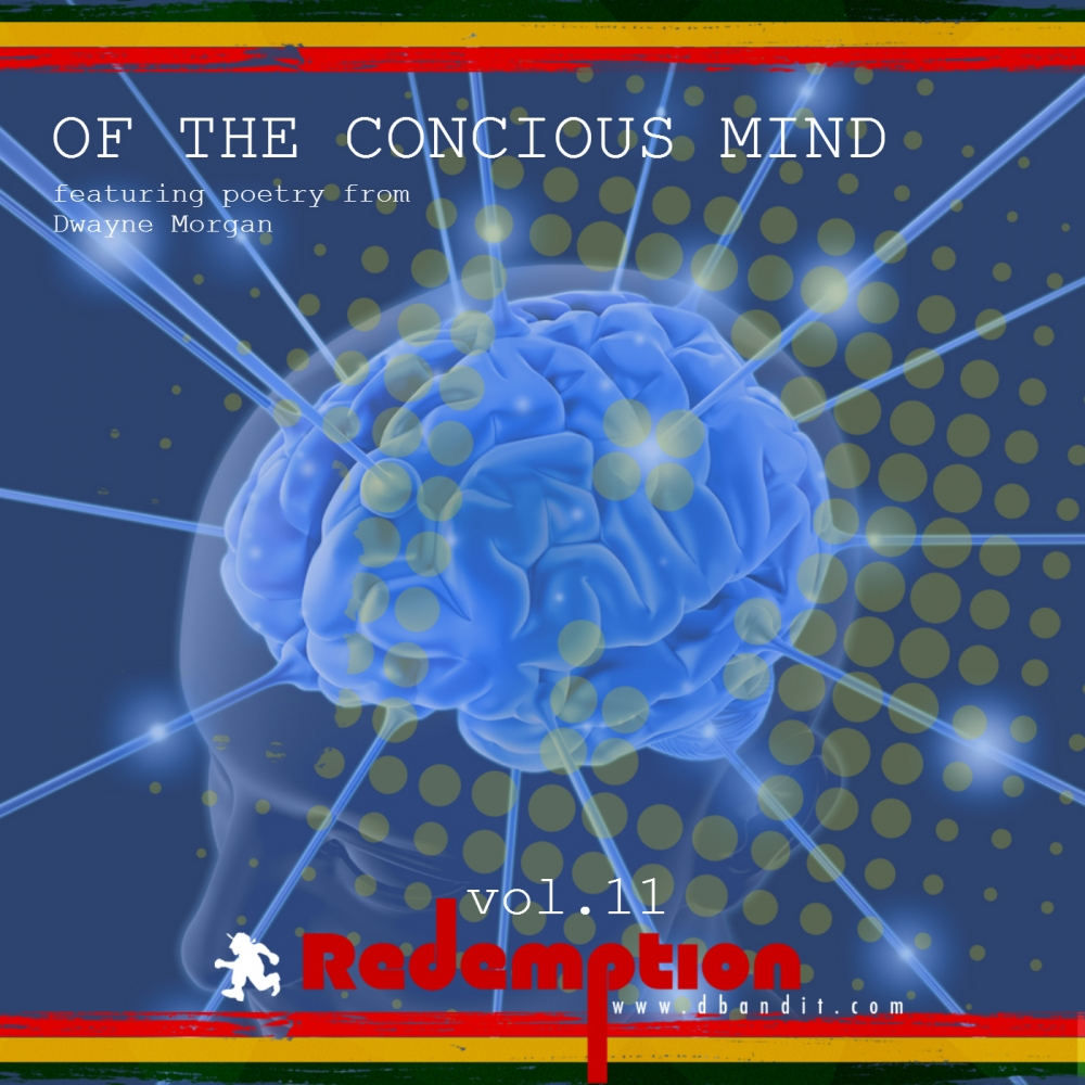 Redemption Volume 11 - Of The Concious Mind